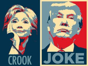 Hillary Crook Clinton vs. Donald Joke Trump